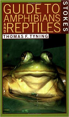 A Guide to Amphibians and Reptiles (Stokes Nature Guides)