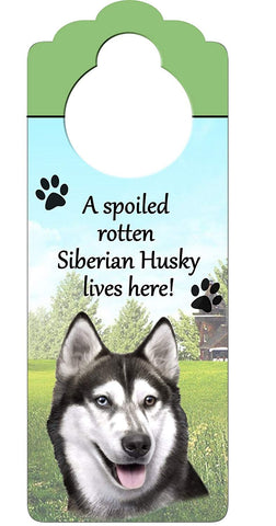 "Siberian Husky Wood Sign ""A Spoiled Rotten Siberian Husky Lives Here""with Artistic Photograph Measuring 10 by 4 Inches Can Be Hung On Doorknobs Or Any"
