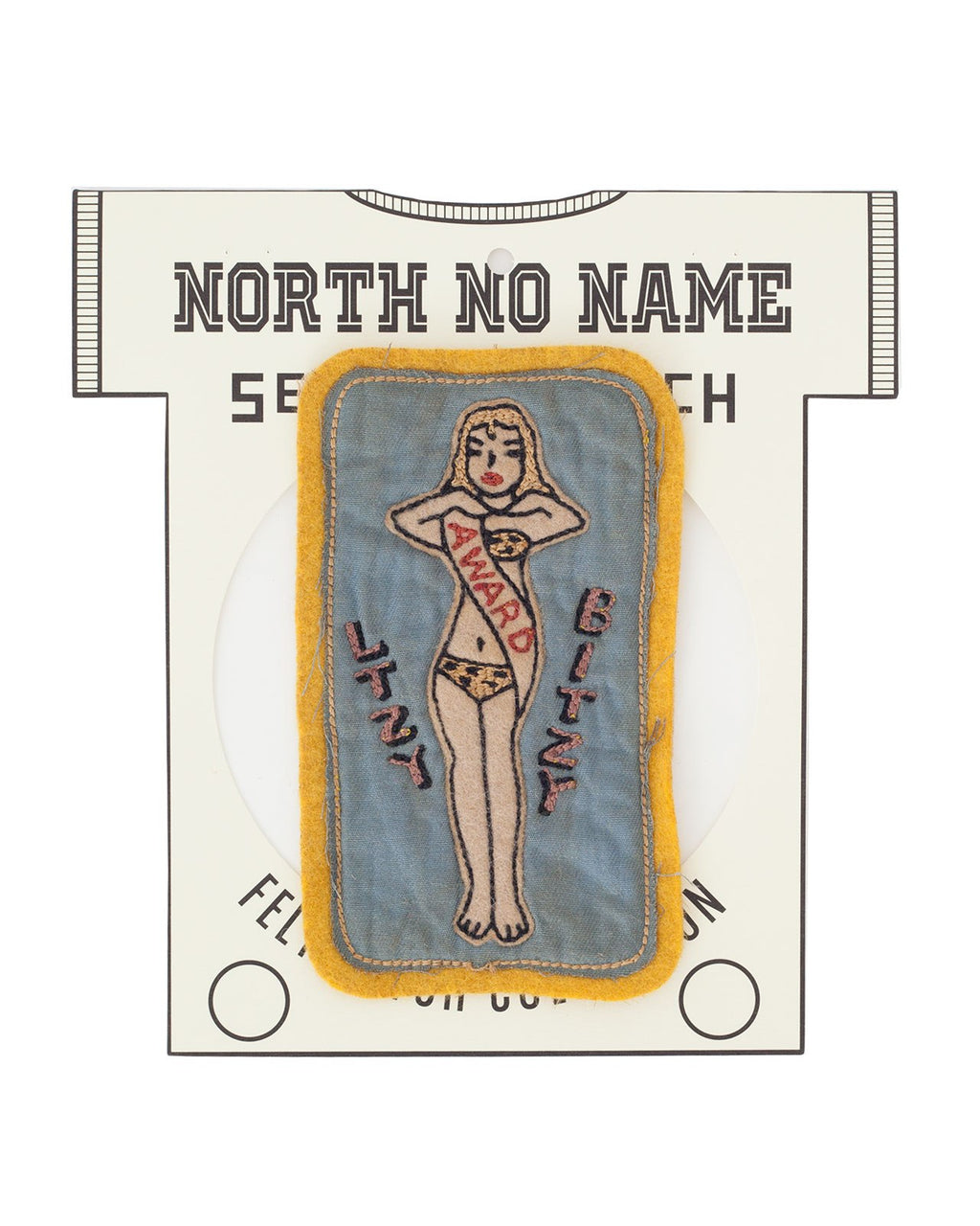 North No Name, Felt Patch, Itzy Bitzy