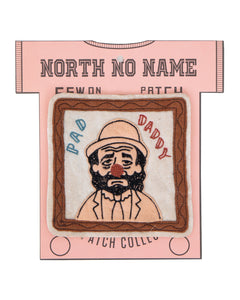 North No Name, Felt Patch, Pad Daddy