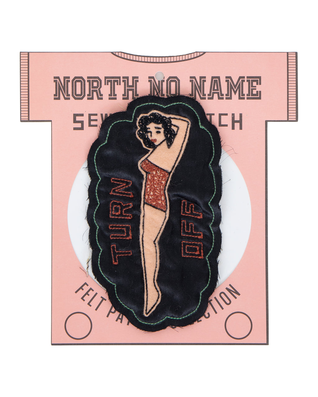 North No Name, Felt Patch, Turn Off