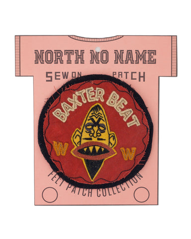 North No Name, Felt Patch, Baxter Beat