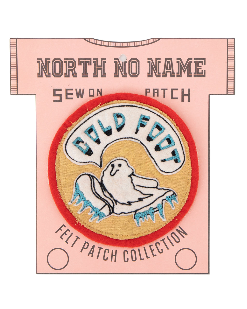 North No Name, Felt Patch, Cold Foot