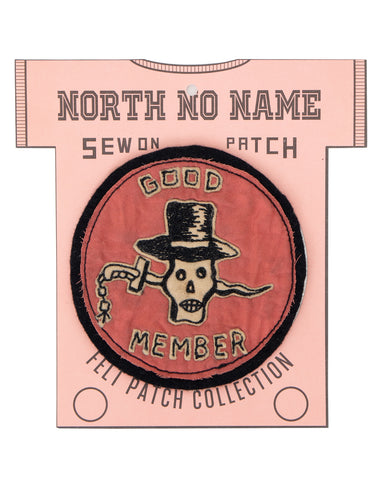 North No Name, Felt Patch, Good Member