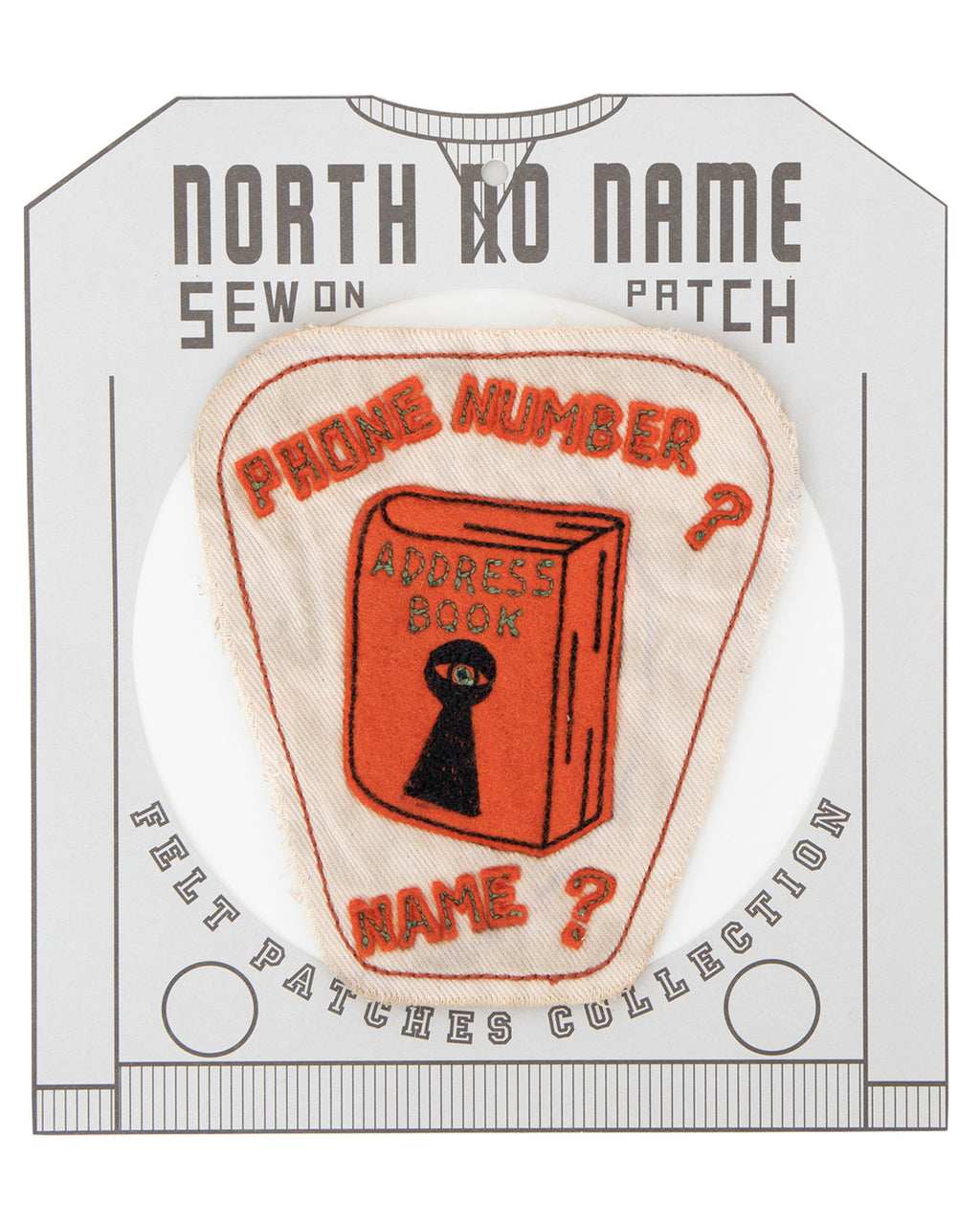 North No Name, Felt Patch, Phone Number