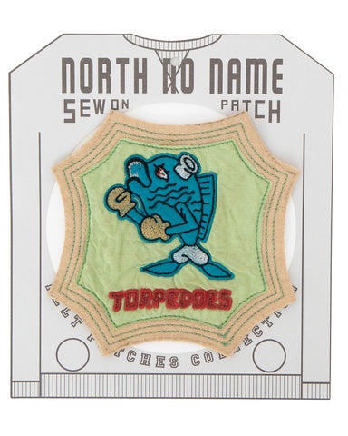 North No Name, Felt Patch, Torpedoes