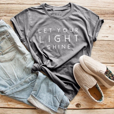 Let you light shine t-shirt women fashion slogan funny