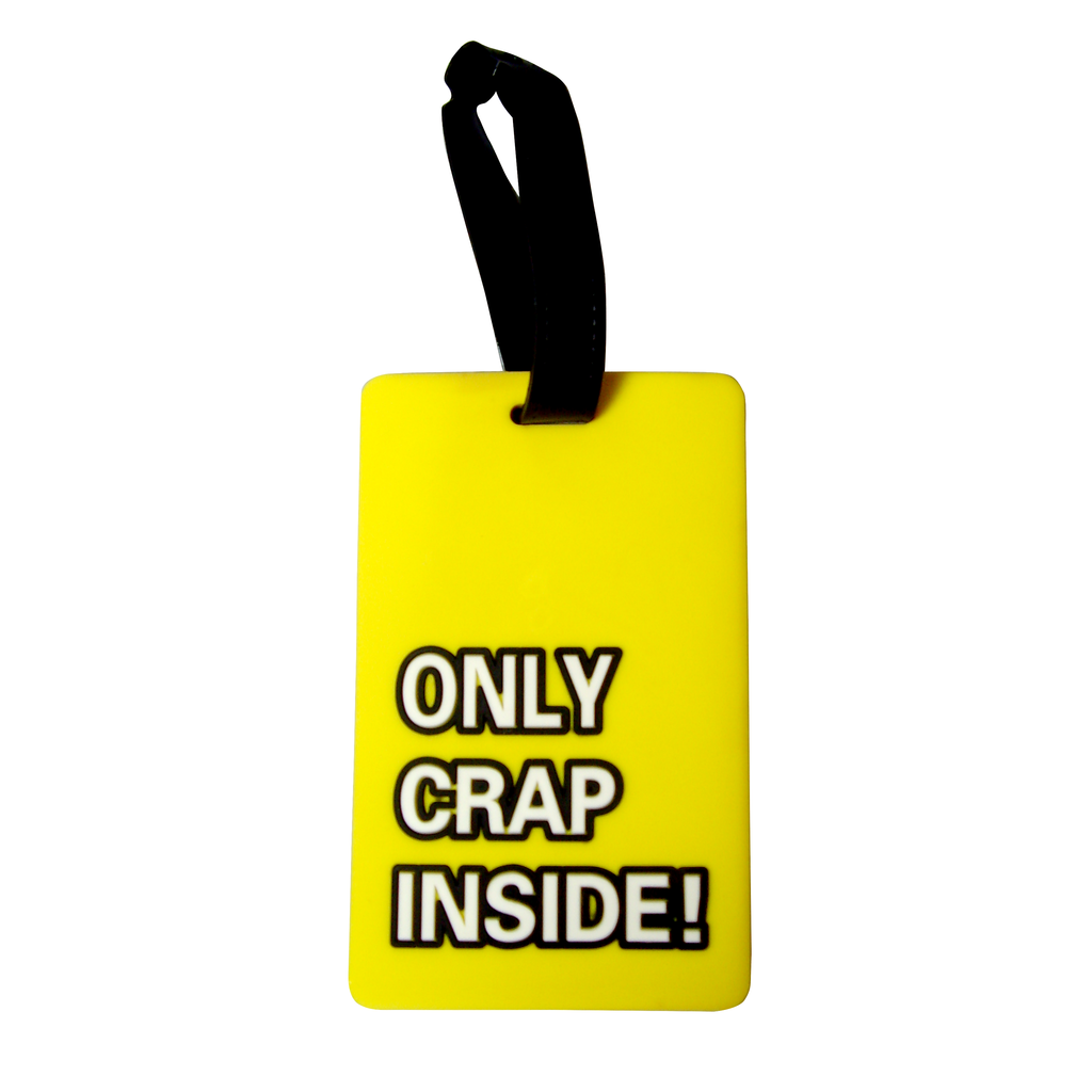 Quote Collection Luggage Tags - Only crap - Travellty