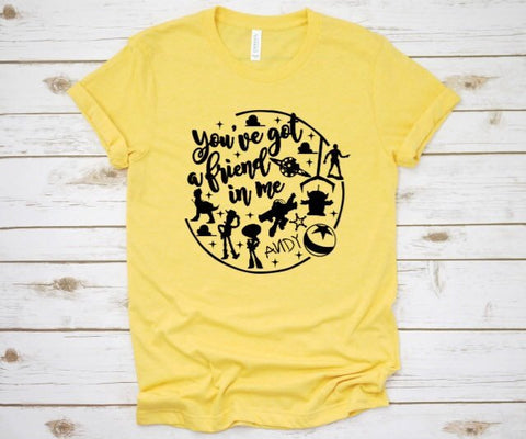 You've Got A Friend In Me Toy Story-Inspired Disney Shirt for Women & Men