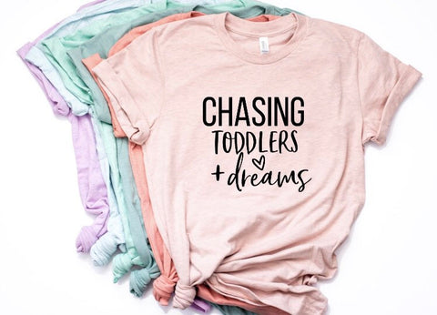 Chasing Toddlers and Dreams Shirt for Moms in Curvy Size