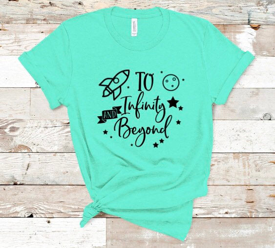 """To Infinity And Beyond"" Toy Story-Inspired Shirt for Girls & Boys"