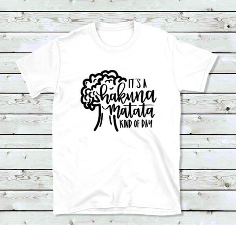"""It's A Hakuna Matata Kind Of Day"" Lion King-Inspired Disney Shirt for Men & Women"