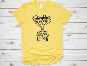 Adventure Is Out There Shirt