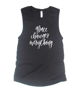 Grace Changes Everything Muscle Tank