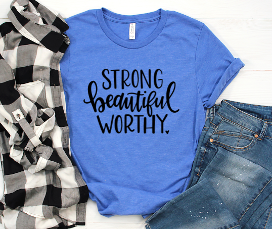 Strong Beautiful Worthy for Women