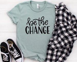 Be the Change Shirt in Curvy Size