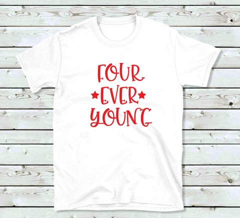 Four Ever Young Birthday shirt for Kids