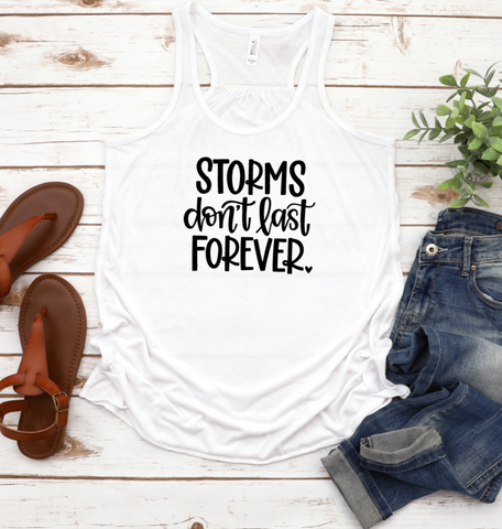 Storms Don't Last Forever Tank Top Racerback