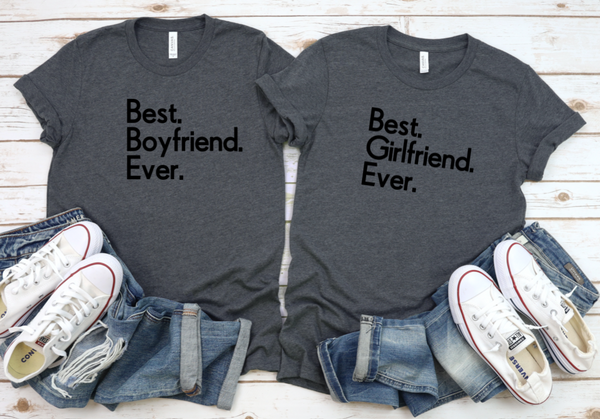 Best Girlfriend Ever Shirt