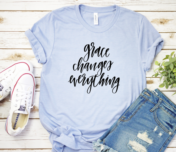 Grace Changes Everything Shirt