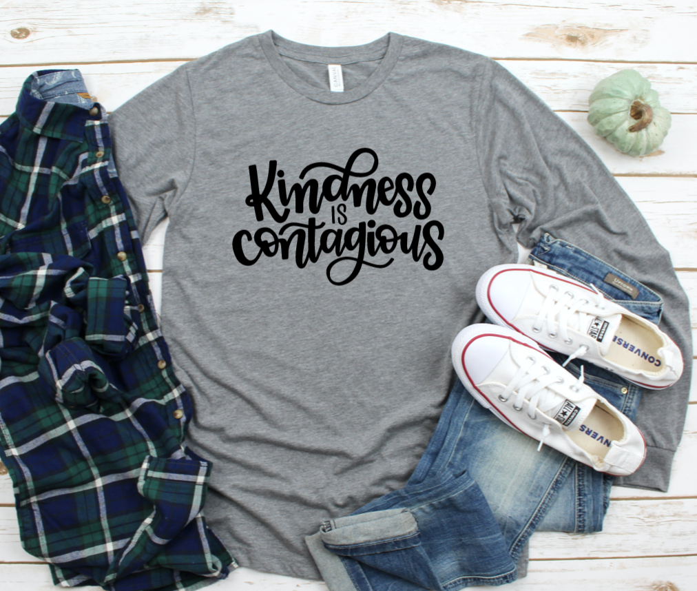 Kindness Is Contagious Long Sleeved Shirt