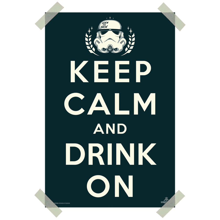 'Keep Calm And Drink On' Print