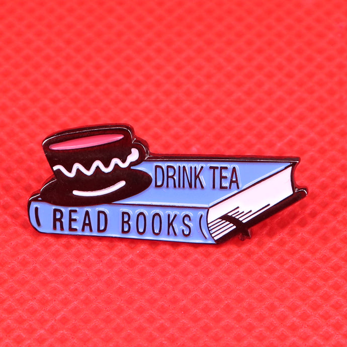 Drink Tea Pin