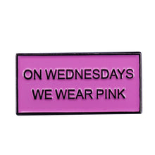 On Wednesday We Wear Pink Pin