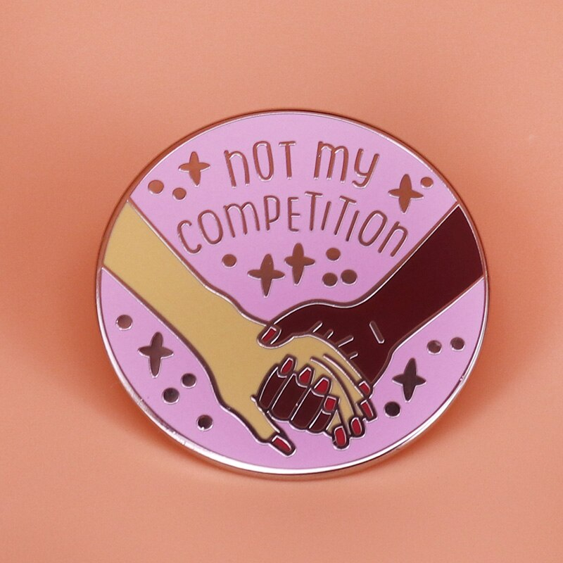 Not My Competition Pin
