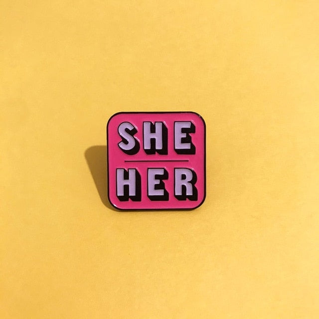 She / Her Pin