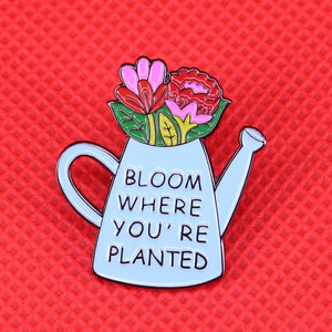 Bloom Where You're Planted Pin