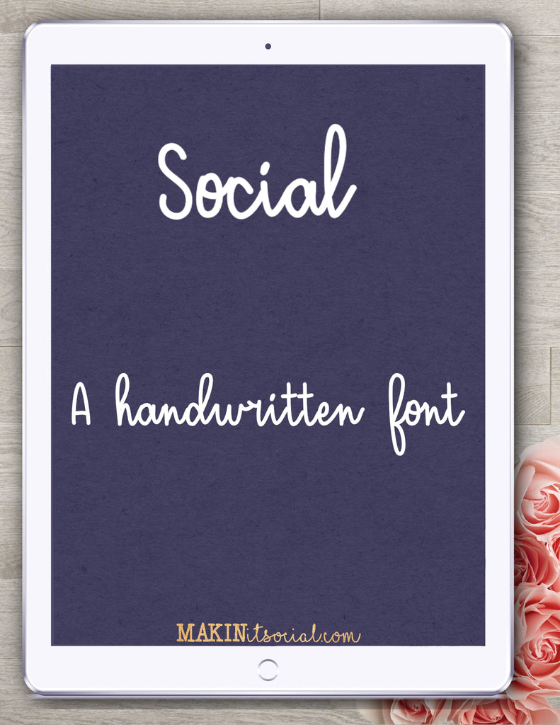 Makinitsocial fonts Social is a bouncy, sweet handlettered font