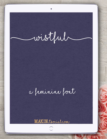 Makinitsocial fonts Wistful is a beautiful handlettered font