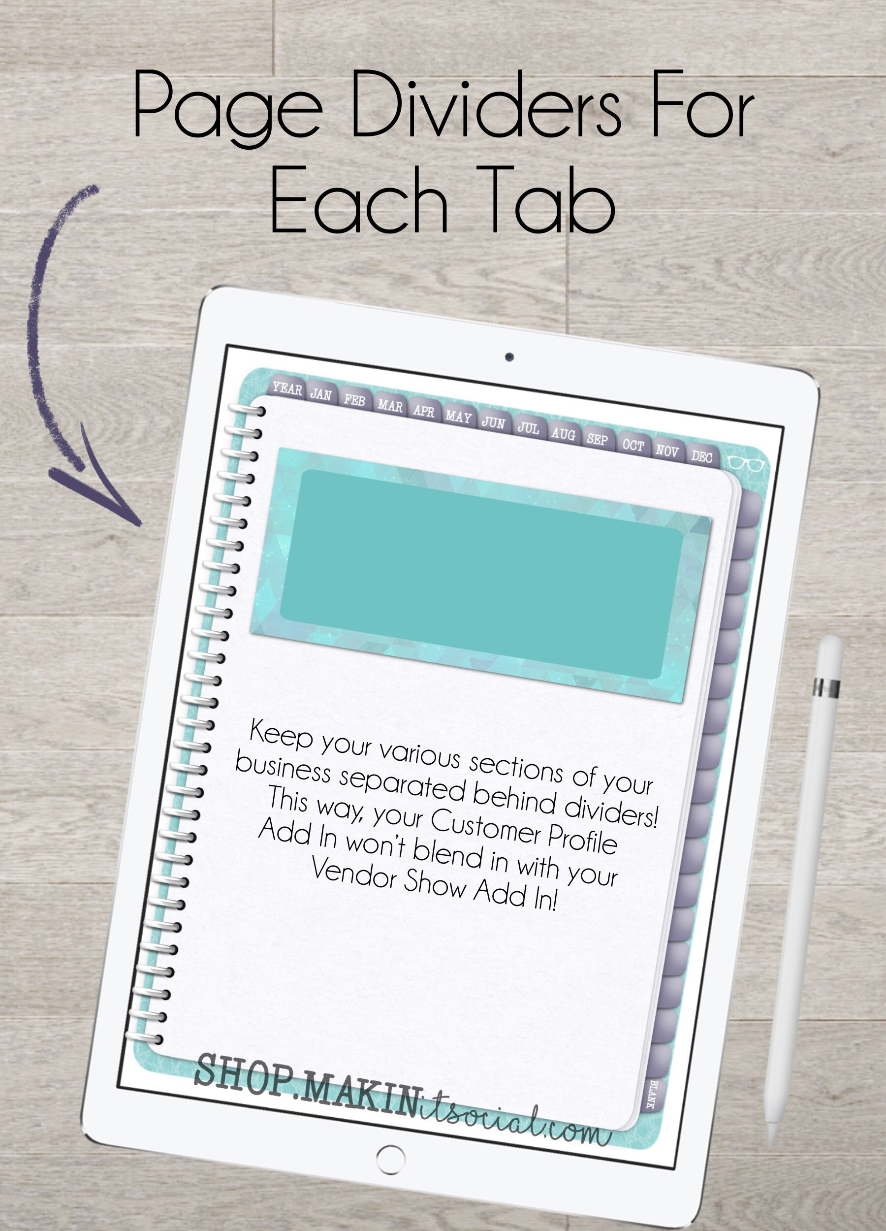 Makin it social Now What Digital Direct Sales Planner Teal Undated Page dividers on each tab