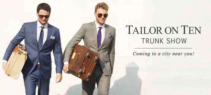 Tailor On Ten Trunk Shows
