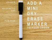 Add a Mini Dry Erase Marker Fine Tip to your order!