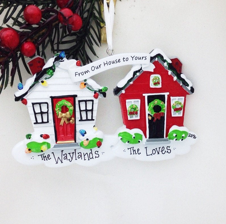From Our House to Yours Personalized Christmas Ornament / Neighbors Ornament