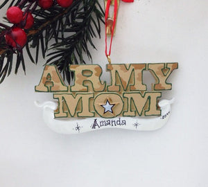 Army Mom Personalized Christmas Ornament / Army Ornament / Military Family Ornament / Armed Forces