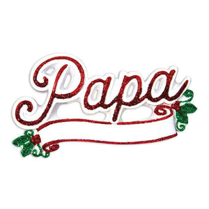 Papa Personalized Christmas Ornament / Grandfather Ornament / Dad Ornament