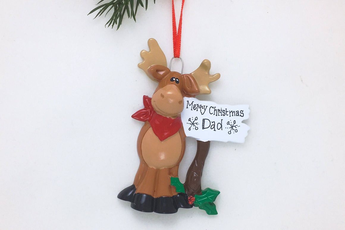 Moose Personalized Christmas Ornament / Moose with Sign / Animal Ornament / Hand Personalized Name or Message