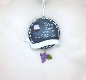 You Had Me at Merlot Personalized Christmas Ornament / Chalkboard Style / Wine Lover / Wine Club / Girls Night / Hand Personalized