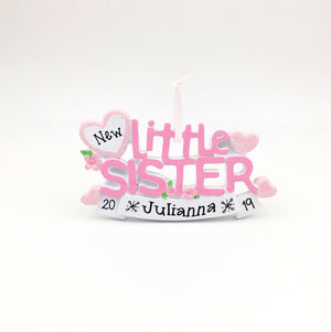 Little Sister Personalized Christmas Ornament / Siblings Ornament / New Baby / Hand Personalized with Greeting or Name