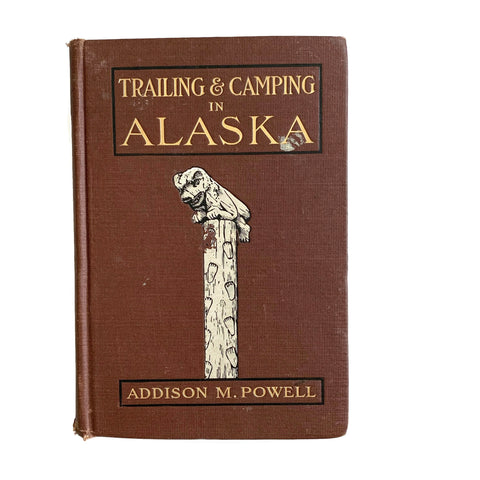 Trailing and Camping in Alaska, c 1909