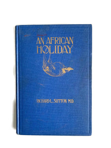 An African Holiday Book copyright 1924