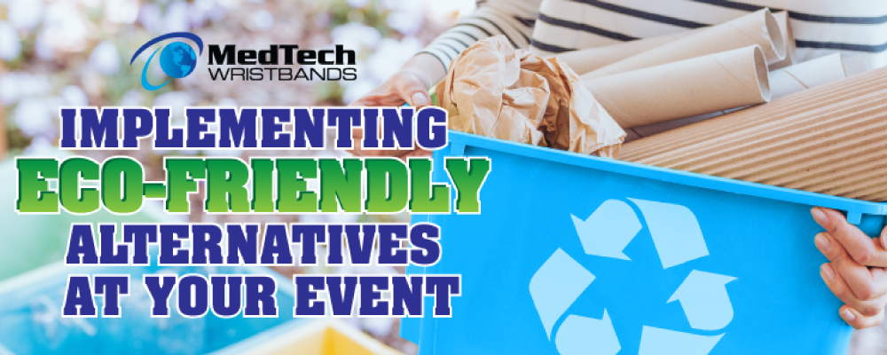 Implementing Eco-friendly Alternatives at your event