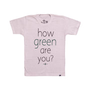 Camiseta Infantil - How Green Are You