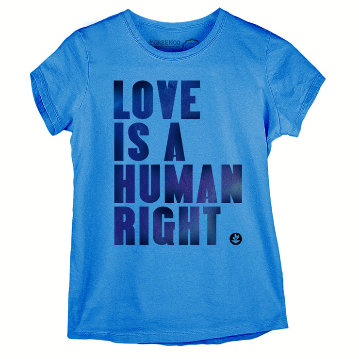 Camiseta Baby Look - Love Is a Human Right