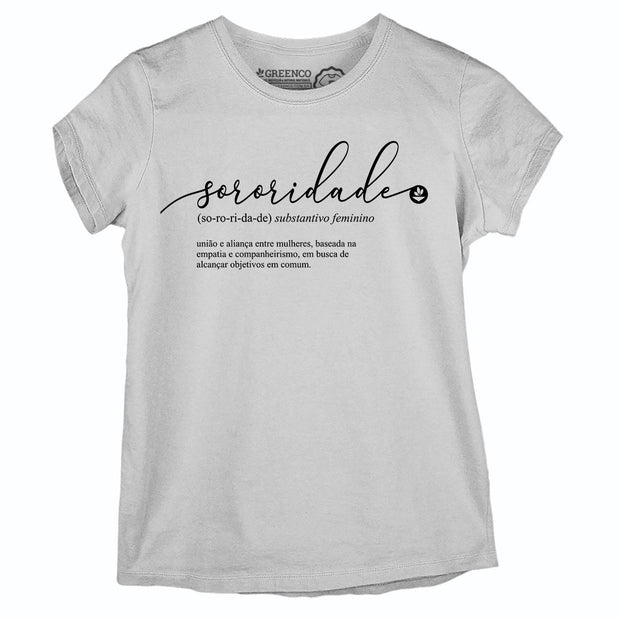 Camiseta Baby Look Sororidade