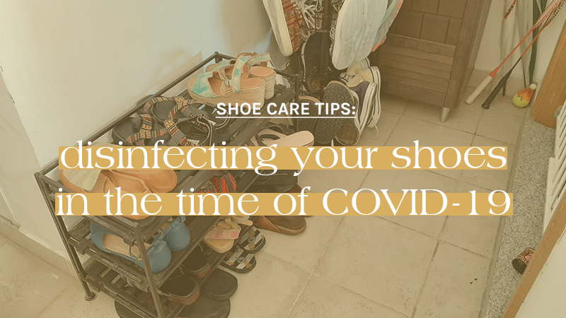 How to properly disinfect your shoes in the time of COVID-19?