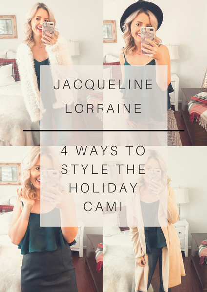 4 Ways to Style the Holiday Cami